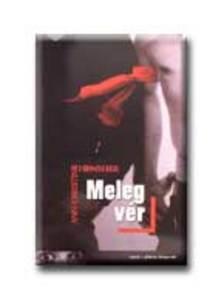 HENSHER, ANN-CHRISTINE - MELEG V�R - V�R�S-FEKETE K�NYVEK