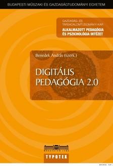 Benedek Andr�s szerk. - Digit�lis pedag�gia [eK�nyv: pdf]
