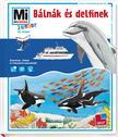 Elisabeth Kiefmann - Mi MICSODA Junior - B�ln�k �s delfinek