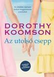 Dorothy Koomson - Az utols� csepp - Kiz�r�lag feln�tt olvas�knak! [eK�nyv: epub, mobi]
