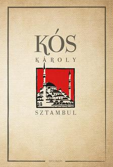 KÓS KÁROLY - Sztambul