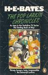 H. E. Bates - The Pop Larkin Chronicles [antikv�r]