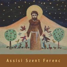 VARGA M�TY�S - SCHMAL R�ZA - Assisi Szent Ferenc gyerekk�nyv