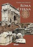 Frideczky J�zsef - Roma Aeterna