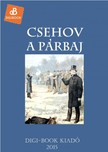Anton Pavlovics Csehov - A p�rbaj [eK�nyv: epub,  mobi]