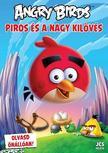 Richard Dungworth - Angry Birds - Piros és a Nagy Kilövés