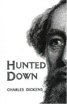 Charles Dickens - Hunted Down [eK�nyv: epub, mobi]