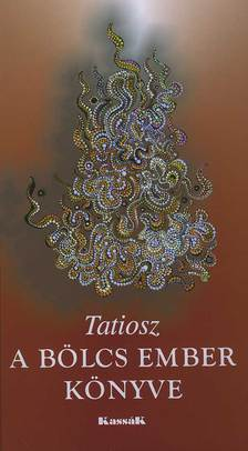 TATIOSZ - A B�LCS EMBER K�NYVE