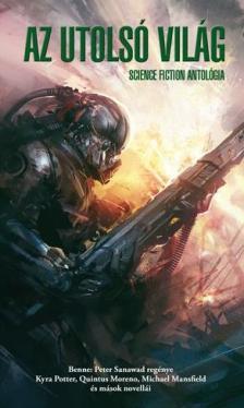 - Az utolsó világ - Science Fiction antológia