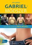GABRIEL, JOHN - Gabriel-módszer - Ajándék CD-melléklettel
