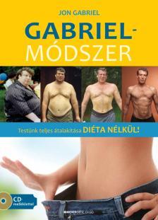 GABRIEL, JOHN - Gabriel-m�dszer - Aj�nd�k CD-mell�klettel