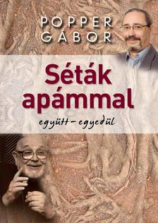 Popper G�bor - S�T�K AP�MMAL EGY�TT-EGYED�L