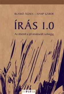 Blaskó Ágnes - Hamp Gábor - Írás 1.0 [eKönyv: pdf]