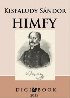 KISFALUDY SÁNDOR - Himfy [eKönyv: epub, mobi]