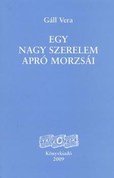 G�ll Vera - EGY NAGY SZERELEM APR� MORZS�I