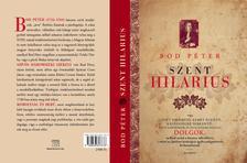 BOD PÉTER - Szent Hilarius - Szívet vidámító, elmét élesítő, kegyességre serkentő rövid kérdések és feleletek