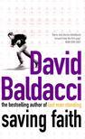 David BALDACCI - Saving Faith [antikv�r]