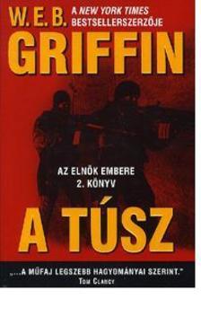 Griffin W. E. B - A t�sz - Az eln�k embere 2.