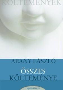 Arany László - Arany László összes költeménye [eKönyv: epub, mobi]