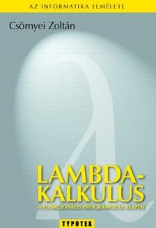 Csörnyei Zoltán - Lambda-kalkulus [eKönyv: pdf]