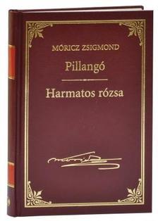 M�RICZ ZSIGMOND - Pillang� - Harmatos R�zsa #