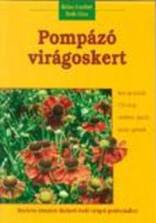 Bal�zs Erzs�bet - Dede G�za - POMP�Z� VIR�GOSKERT - R�SZLETES �TMUTAT� D�SZKERTI �VEL� VIR�GOK GONDOZ�S�H