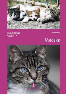 Zelina Gy�rgy - MESTERS�GEM C�MERE: MACSKA