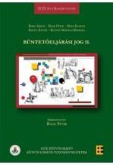 Erdei �rp�d, Hack P�ter (szerk.), Hol� Katalin, Kir�ly Eszter, Ko�sn� Moh�csi Barbara - B�ntet�elj�r�si jog II.