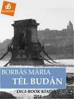 Borbás Mária - Tél Budán [eKönyv: epub, mobi]
