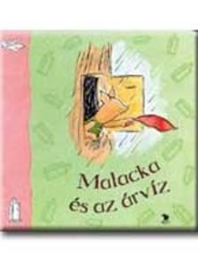 A. A. Milne - MALACKA �S AZ �RV�Z