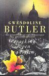 BUTLER, GWENDOLINE - Cracking Open a Coffin [antikvár]