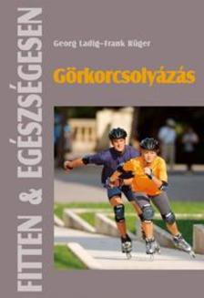 Georg Ladig, Frank R�ger - G�rkorcsoly�z�s