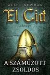 NEWMAN, ALLEN - A száműzött zsoldos - El Cid 2. könyv