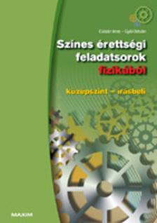 Csiszár Imre, Győri István - Színes érettségi feladatsorok fizikából (középszint - írásbeli)