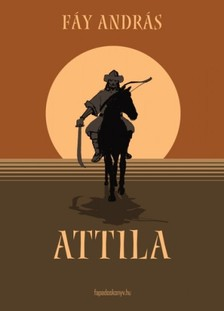 F�y Andr�s - Attila [eK�nyv: epub, mobi]