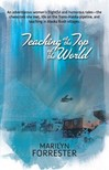 Forrester Marilyn - Teaching at the Top of the World [eK�nyv: epub,  mobi]