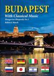 Hajni István, Liszt Ferenc - BUDAPEST WITH CLASSICAL MUSIC  (HUNGARIAN RHAPSODY-RÁKÓCZI MARCH)