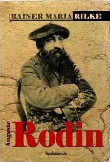 Rainer Maria Rilke - Auguste Rodin [eK�nyv: epub, mobi]