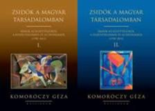 Komor�czy G�za - Zsid�k a magyar t�rsadalomban I-II. - �r�sok az egy�tt�l�sr�l, a fesz�lts�gekr�l �s az �rt�kekr�l (1790-2012)