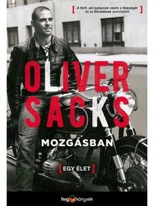 Sacks, Oliver - Mozgásban