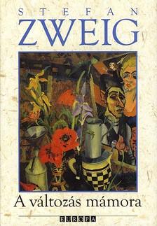 Stefanie Zweig - A v�ltoz�s m�mora