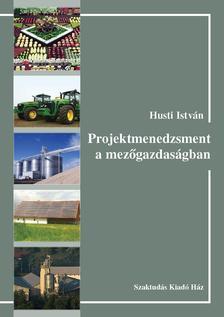 356582-HUSTI ISTVÁN - Projektmenedzsment a mezőgazdaságban