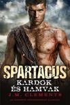 J. M. Clements - SPARTACUS - KARDOK �S HAMVAK