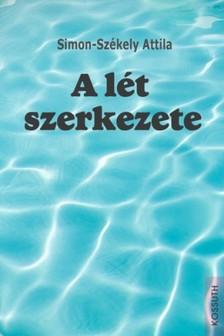 Simon-Sz�kely Attila - A l�t szerkezete [eK�nyv: epub, mobi]
