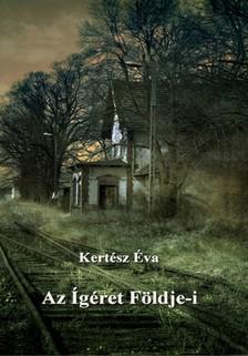 Éva Kertész - Az Ígéret Földje-i [eKönyv: pdf, epub, mobi]