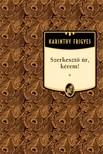 Karinthy Frigyes - Szerkeszt� �r,  k�rem! [eK�nyv: epub,  mobi]