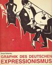 Sabarsky, Serge - Graphik des deutschen Expressionismus [antikvár]