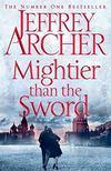 Jeffrey Archer - Mightier than the Sword [antikvár]