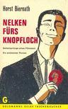 BIERNATH, HORST - Nelken f�rs Knopfloch [antikv�r]
