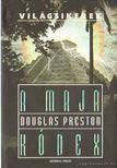Douglas Preston - A maja k�dex [antikv�r]